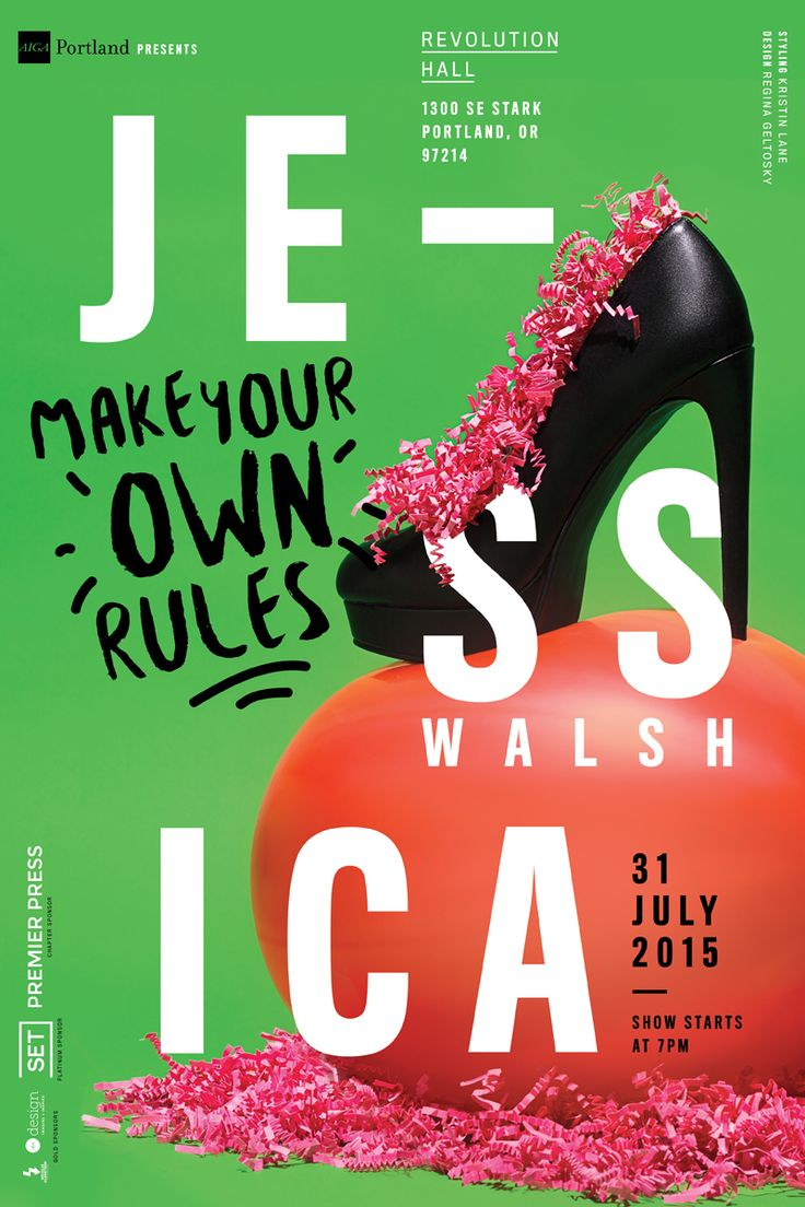 Poster design your own - Make Your Own Rules Aiga Presents Jessica Walsh On Behance