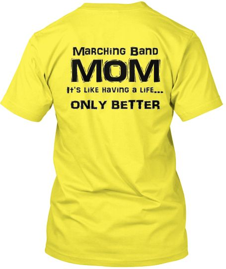 MOMS - Show your Marching Bandpride with this expressive t-shirt! Great for middle school/high school/college bands!