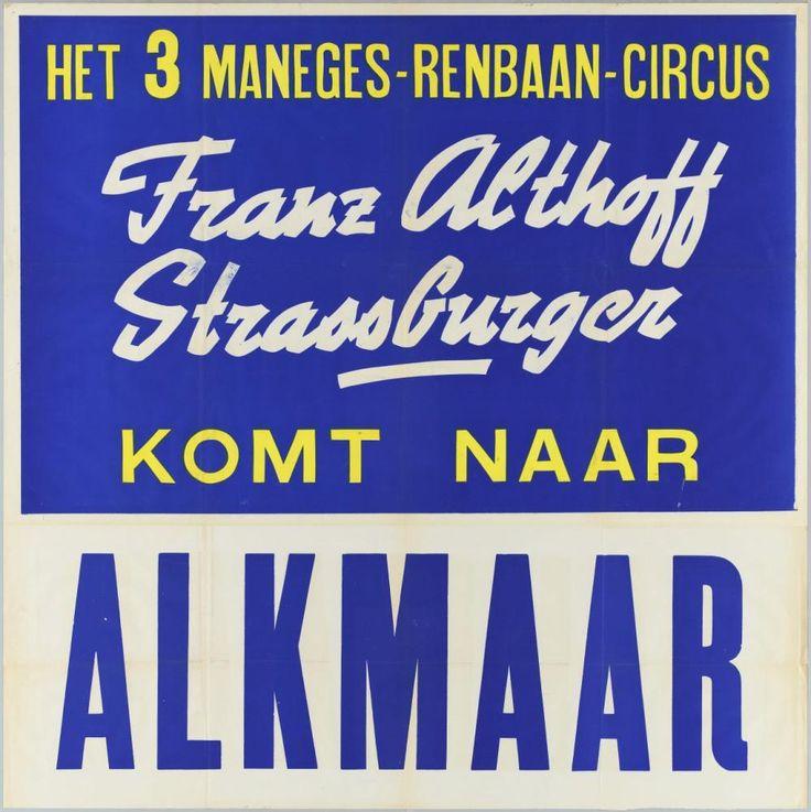 Het 3 maneges-renbaan-circus Franz Althoff. Strassburger komt naar Alkmaar