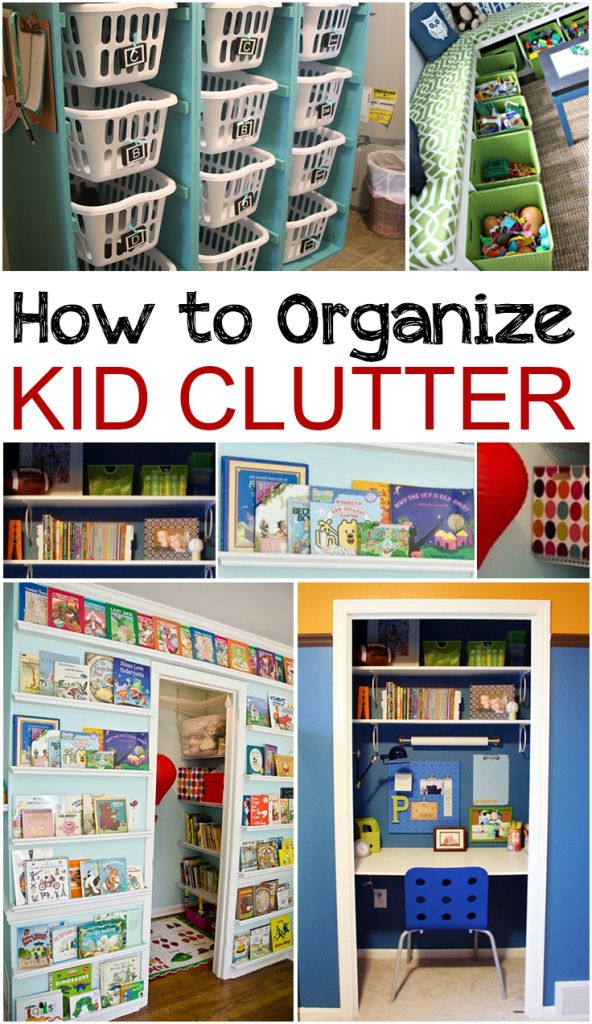 How to Organize Kid Clutter #organization #homeorganizing #organizingtips http://www.cleanerscambridge.com/