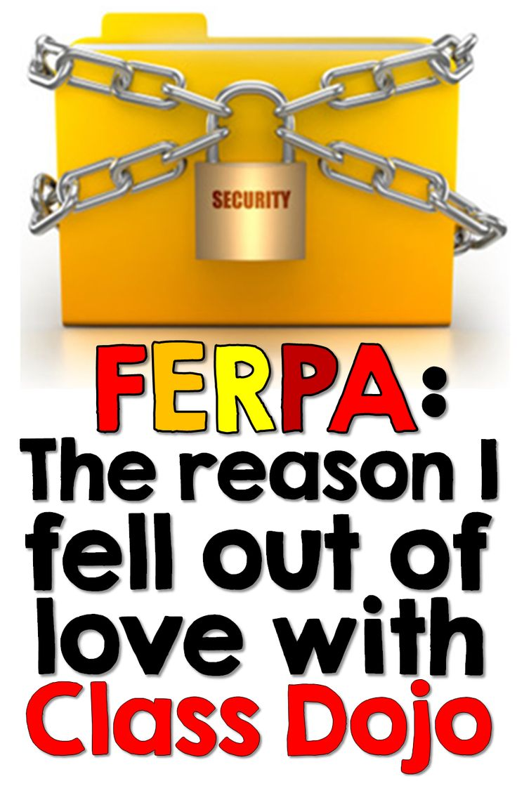 """Ferpa - The Reason I Fell Out of Love with Class Dojo: One teacher's journey on choosing a classroom management system that fits her needs."