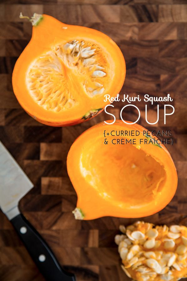 Red Kuri Squash soup with curried pecans and crème fraîche | Veggies ...