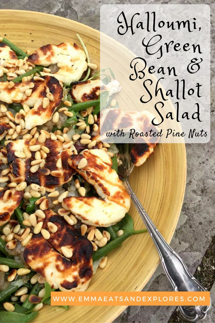 Grilled Halloumi Salad with French Beans, Caramelised Shallots and Toasted Pine Nuts by Emma Eats & Explores - Paleo, Gluten-Free, Grain-Free, Sugar-Free, Vegetarian