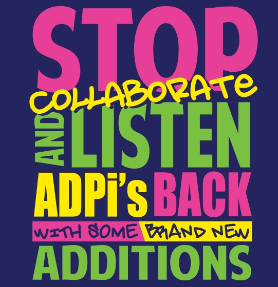 Stop, collaborate, and listen, ADPi's back with some brand new additions...