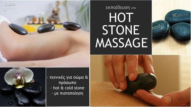 Σεμινάριο Hot Stone Massage στην σχολή FLOW, σε τιμή προσφοράς.