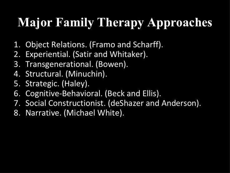 Major Family Therapy Approaches | Pinned by Melissa K. Nicholson, LMSW www.adoptioncounselinggr.com