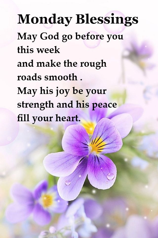 25 best ideas about monday blessings on pinterest - Monday blessings quotes and images ...