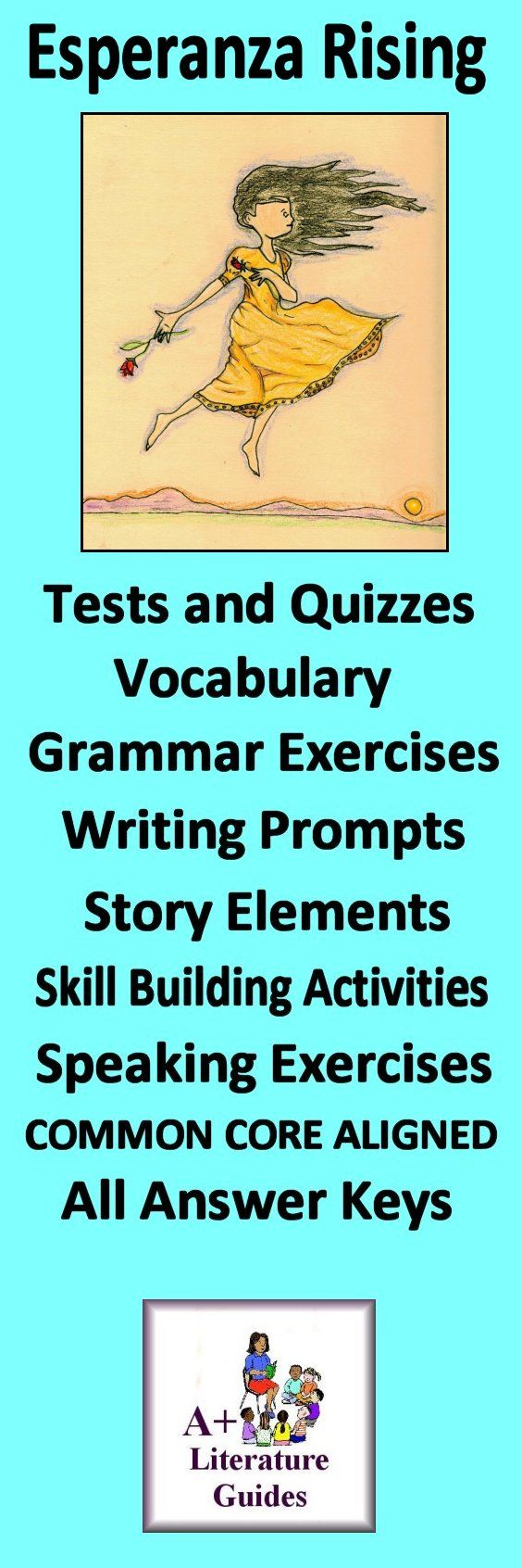 This is an 110 page complete Literature Guide for the novel, Esperanza Rising by Pam Munoz Ryan. Put away boring test prep, and teach the five Common Core areas of Language Arts - Reading Informational, Reading Literature, Writing, Speaking and Listening, and Language - using this Literature Guide and a book that students will love!