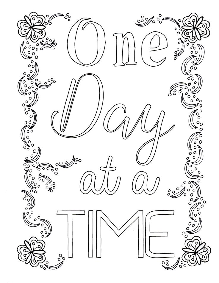 """""""One Day at a Time"""" Free Coloring Printable from The Best ..."""