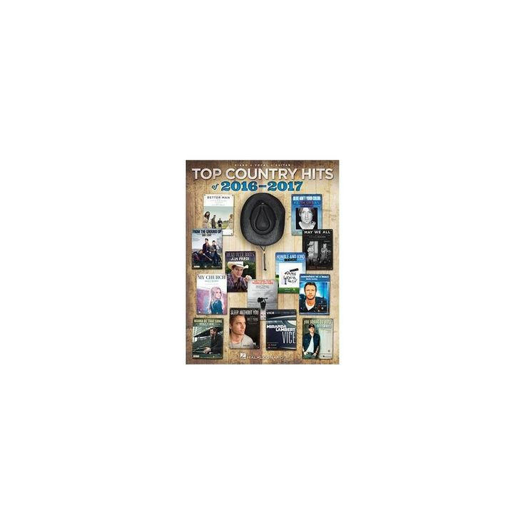 Top Country Hits of 2016-2017 (Paperback)