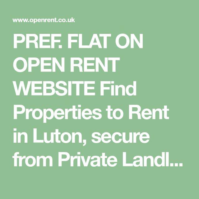 Pref Flat On Open Rent Website Find Properties To Rent In Luton