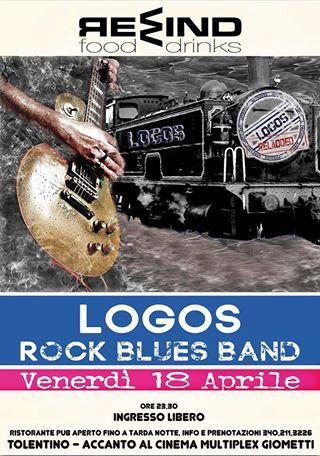 #venerdi 18 #aprile 2014 #Rewindfood #Tolentino #destinazionemarche serata live con Logos #Rock #Blues #Band #ingressolibero