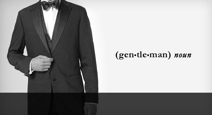 The definition of a gentleman