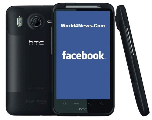 "Facebook And HTC Launching ""Facebook Phone"""