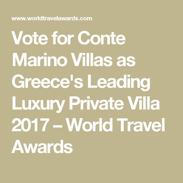 Vote for Conte Marino Villas as Greece's Leading Luxury Private Villa 2017 – World Travel Awards