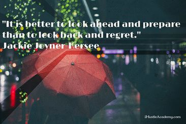 It is better to look ahead and prepare than to look back and regret.~ Jackie Joyner-Kersee  #motivationalquotes #inspirationalquotes #successquotes #successforentrepreneurs #motivation #keystosuccess #majorkeyalert #entrepreneurshipquote  #motivationforentrepreneurs