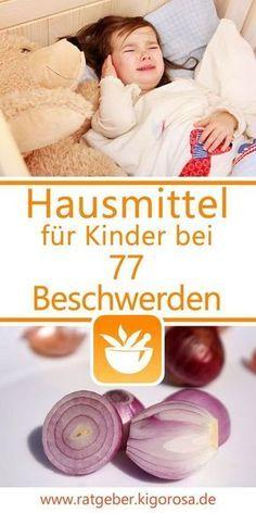 Hausmittel für Kinder gegen 77 Beschwerden – Claudia Heinrich