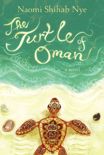 The Turtle of Oman by Naomi Shihab Nye. This is a novel that she wrote.