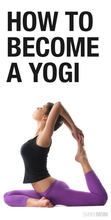 Here are the basics to becoming a yogi!