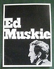 Small Campaign Poster Sen. Edmund Muskie 1972 - 1972, Campaign, Edmund, MUSKIE, Poster, Sen., small