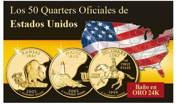 LOS 50 QUARTERS DE ESTADOS UNIDOS BAÑADOS EN ORO DE 24K.  Fascinante colección de monedas que recorre la historia del origen de los Estados Unidos. 50 auténticos quarters bañados en oro puro de 24 quilates.