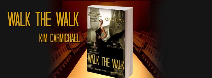 Release Blitz - Walk the Walk by Kim Carmichael   )  ..) .)   (. Release Blitz Walk the Walk  By Kim Carmichael)  ..) .)   (.  Though she tries to experience the world through her poetry Luna Morrow caves to conformity rather than allowing her creativity to soar. Pampered and passionate fashion designer Owen Blake Blakeney knows he found his muse when he spots a gorgeous alternative waitress at the Club 73. After a wanton tryst Luna disappears leaving Blake following a trail of clues to find…
