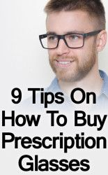 9-Tips-On-How-To-Buy-Prescription-Glasses-tall