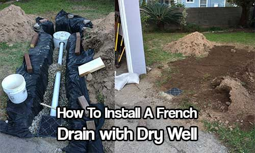 How To Install A French Drain With Dry Well House