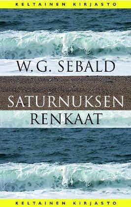 #kirja – W. G. Sebald: Saturnuksen renkaat #keltainenkirjasto #sebald