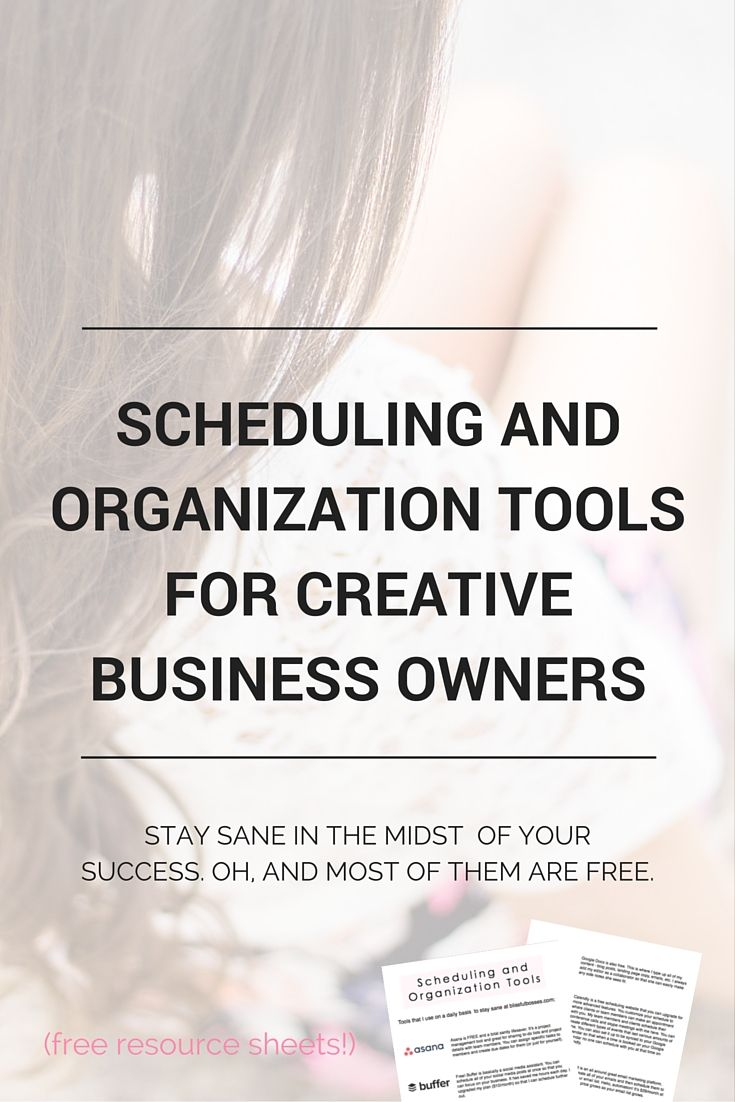 Stay sane in the midst of your online business success with these scheduling and organization tools for creative entrepreneurs. Most of the tools are free! Click through to take your business to the next level! blissfulbosses.com