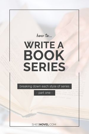 How to Write a Book Series - Part One