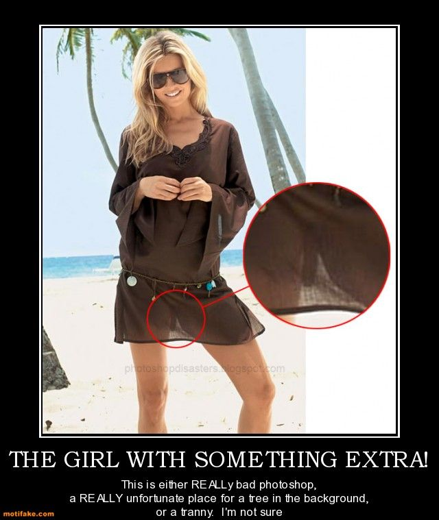 demotivational poster THE GIRL WITH SOMETHING EXTRA! | Bad ...