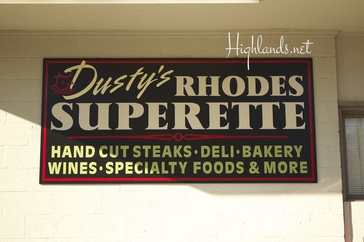 Eat/Shop: Dusty's Rhodes Superette (Meat Market) | Highlands