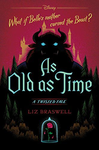 As Old As Time: A Twisted Tale (Twisted Tale, A) by [Braswell, Liz]