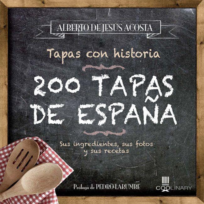 MARÇ-2018. Alberto de Jesús. Tapas con historia. 641.5 (46) ENT. Cuina.