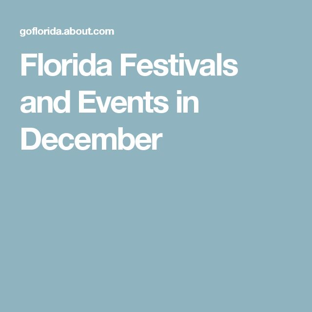 Florida Festivals and Events in December