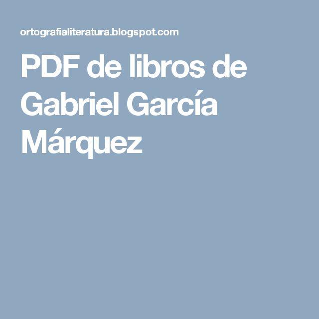 PDF de libros de Gabriel García Márquez