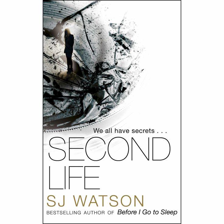 Second Life, by SJ Watson