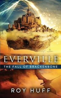 Mary Ann Bernal: Everville: The Fall of Brackenbone - free on Kindl...