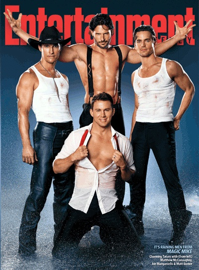 "Matt Bomer, Channing Tatum, Joe Manganiello & Matthew McConaughey in ""MAGIC MIKE"" on the cover of Entertainment Weekly"