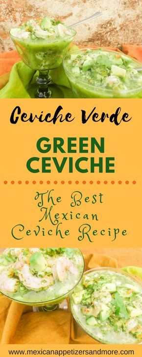 Never go wrong with this Mexican appetizer! Ceviche Verde-Green Ceviche recipe is so light, refreshing and absolutely delicious! You will love it!