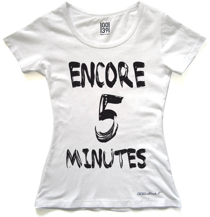Encore 5 minutes  women tg. S -M -L  man tg. S -M - L -XL  kids tg. 8-10-12-14  www.00trentanove.it