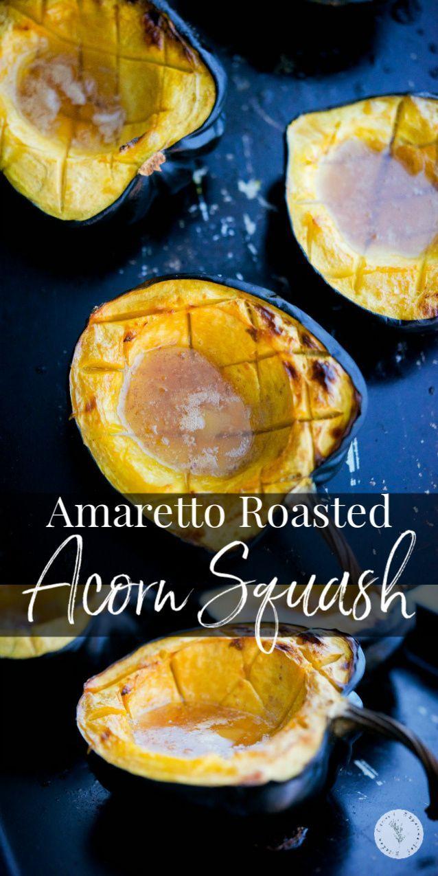 Amaretto Roasted Acorn Squash Recipe Acorn Squash Buttered