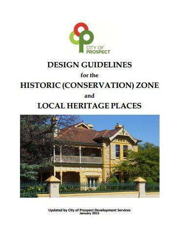Attention history lovers : @CityofProspect just released new design guidelines.#ProspectProud http://www.prospect.sa.gov.au/webdata/resources/files/Historic%20Conservation%20Zone%20and%20Local%20Heritage%20Places%20Design%20Guidelines.pdf…