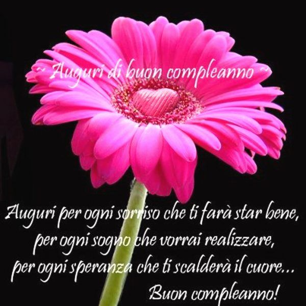 Buon Compleanno Immagini Auguri E Frasi Per Whatsapp Quotes To Live By Happy Birthday New Years Eve Party