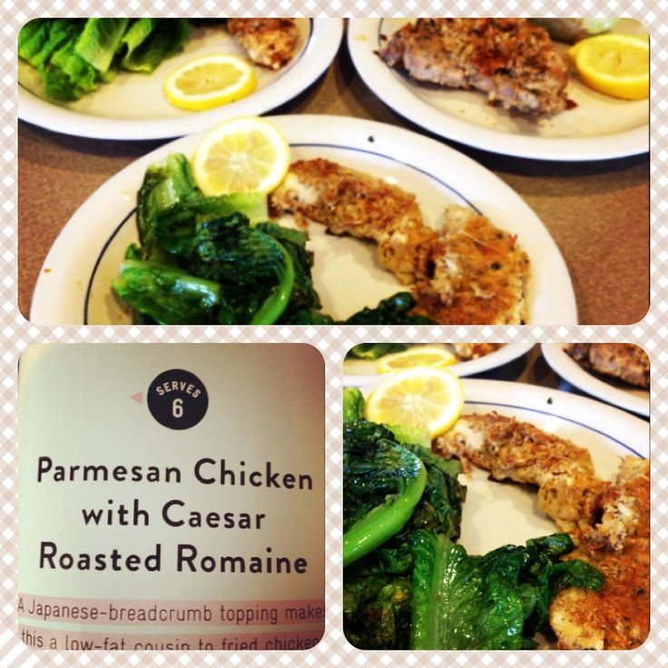 Chicken breast rolled in bread crumbs, olive oil, parsley, dijon mustard and garlic baked at 450. Then romaine hearts covered in olive oil and garlic baked at 450 until edges are brown then squeeze lemon over it. Delicious and super easy meal! Very light too.