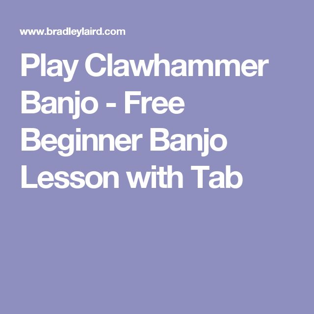 Play Clawhammer Banjo - Free Beginner Banjo Lesson with Tab
