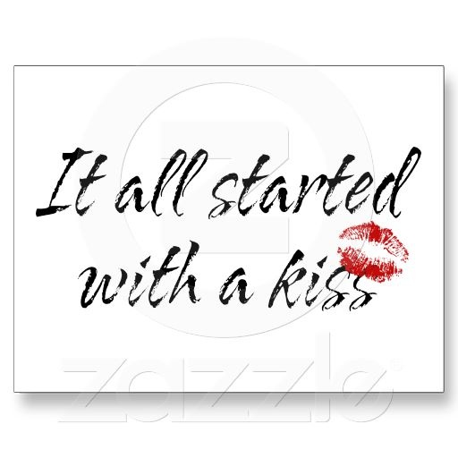 144f7819 It All Started With A Kiss Maternity Postcard | Zazzle.com | Quotes ...