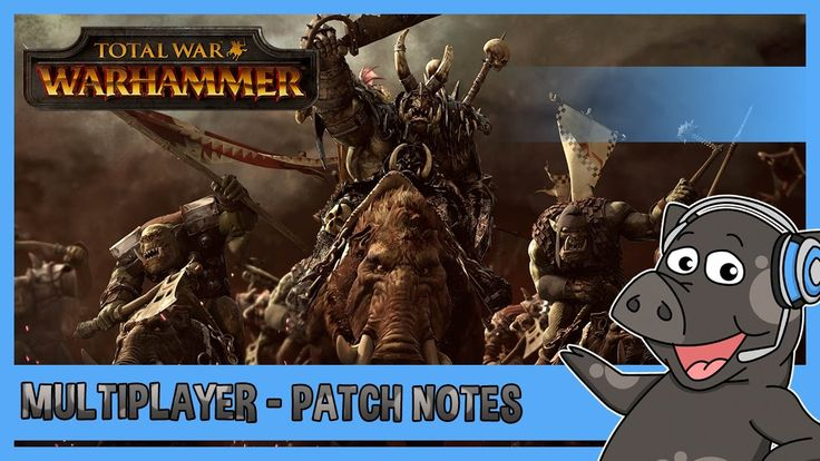 Big Multiplayer Changes Coming Up! - Total War: Warhammer - Patch 5