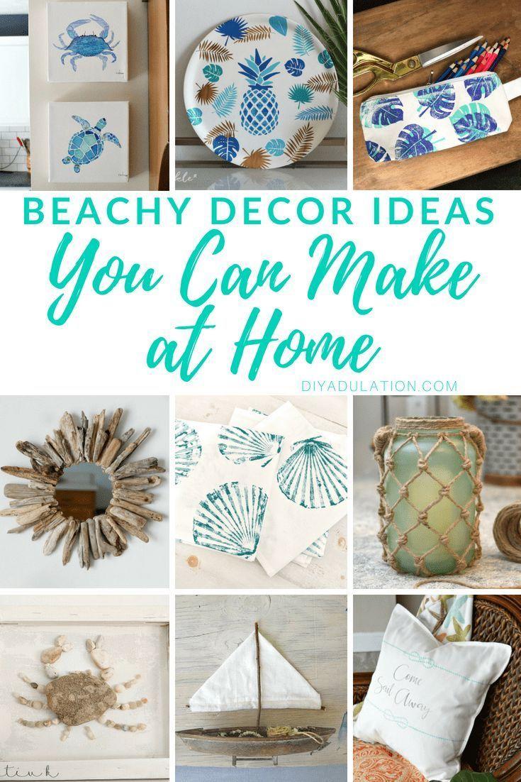 Beachy Decor Ideas You Can Make At Home Beach House Decor Diy